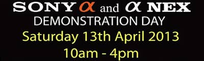 Sony Demonstration Day - Saturday 13th April