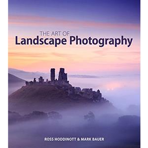 The Art of Landscape Photography - Ross Hoddinott