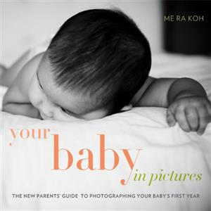 Your Baby in Pictures - Me Ra Koh