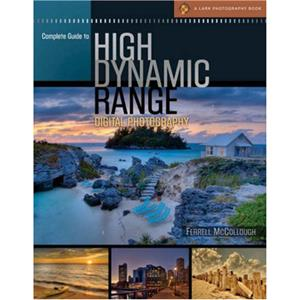 Complete Guide to High Dynamic Range Photography - Ferrell McCollough
