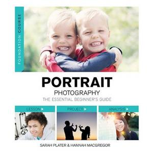 Portrait Photography Beginners Guide - Sarah Plater & Hannah MacGregor