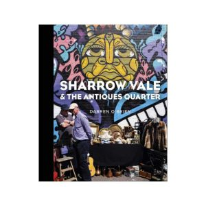 Sharrow Vale & The Antiques Quarter book by Darren O'Brien
