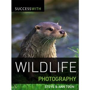 Success with Wildlife Photography - Steve & Ann Toon