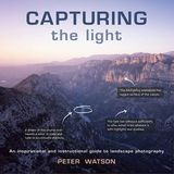 Capturing the Light - Peter Watson