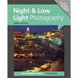 Night & Low Light Photography The Expanded Guide - David Taylor
