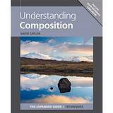 Understanding Composition The Expanded Guide - David Taylor